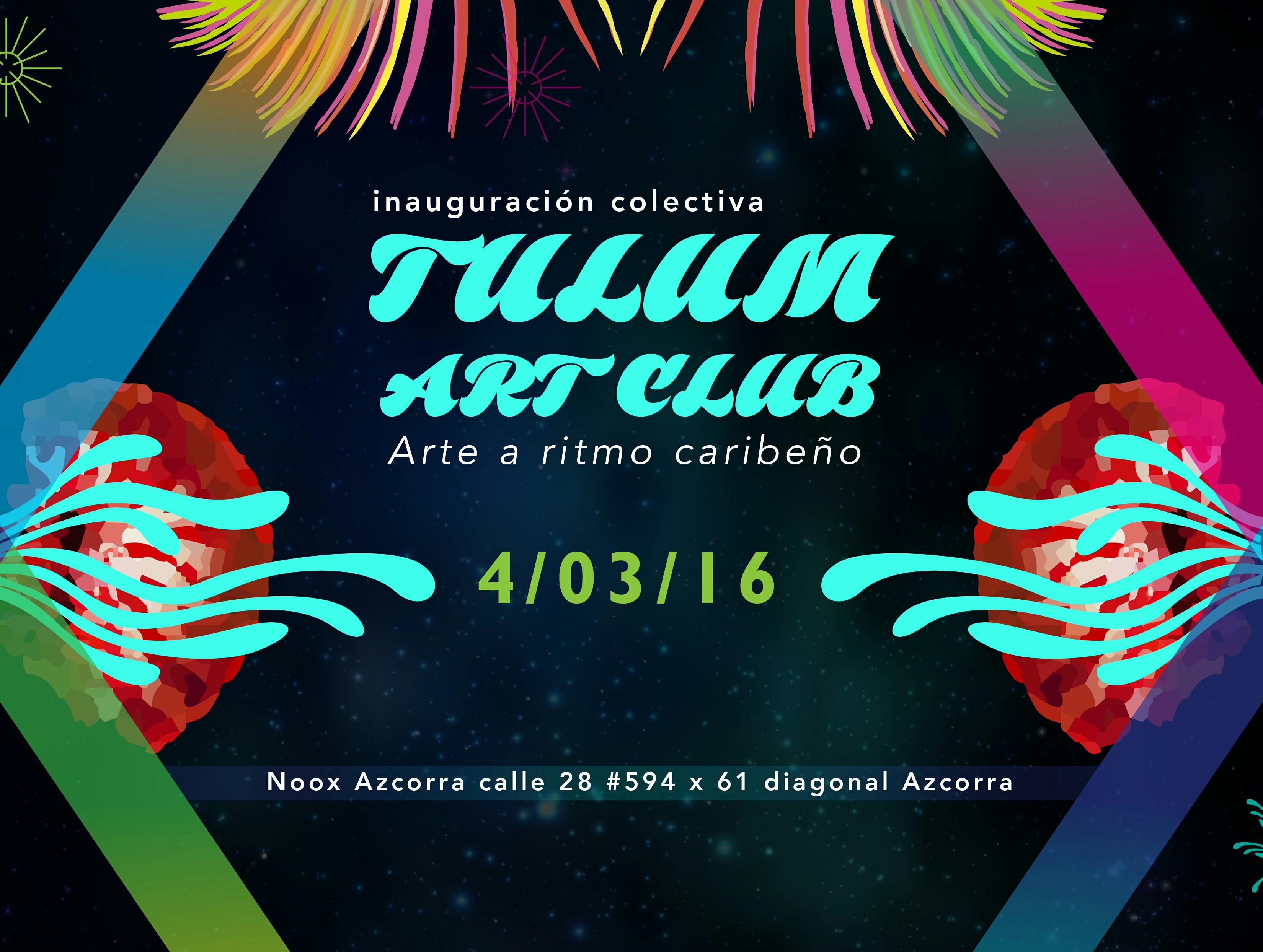 """Exposición colectiva """"Tulum Art Club"""", este viernes en Noox Azcorra"""