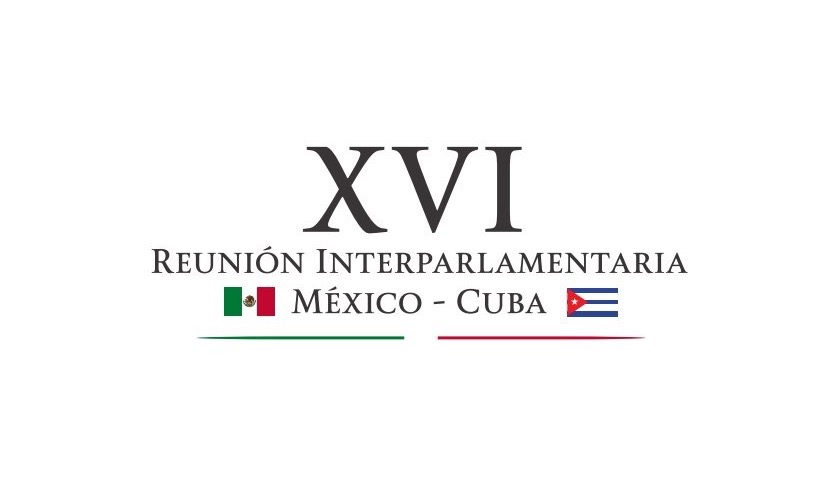 Lista Interparlamentaria México-Cuba, en Mérida