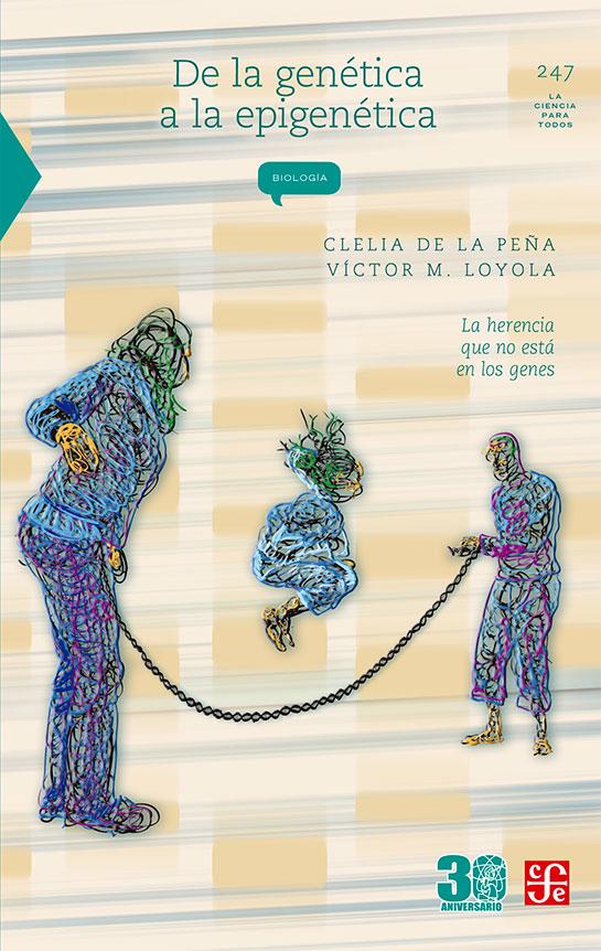 9786071652591-Pena-Loyola_Epigenetica.indd