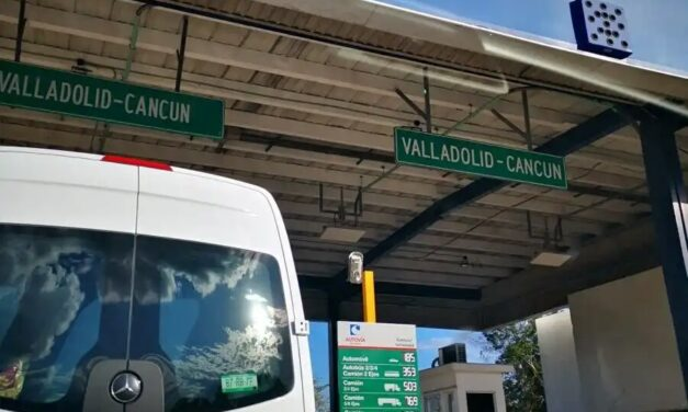 En medio de protestas por obras, aumentan cuotas de la autopista Mérida-Cancún