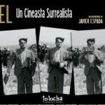 """Selecciona Cannes Classics """"Buñuel, un cineasta surrealista"""", de Javier Espada"""